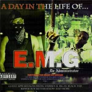 Album E.M.G Da Administrator - A Day In The Life Of...