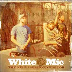 Album White Mic - The Neighborhood Visitor