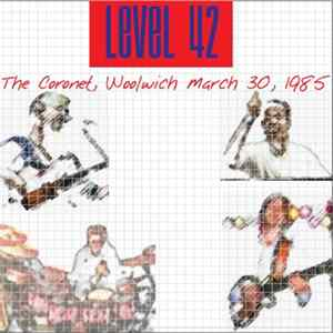 Album Level 42 - The Coronet, Woolwich March 30, 1985