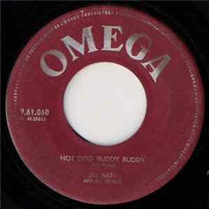 Album Bill Haley And His Comets - Hot Dog Buddy Buddy / Rockin' Through The Rye