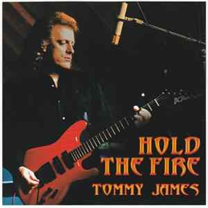 Album Tommy James - Hold The Fire