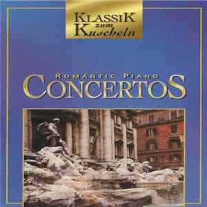 Album Various - Romantic Piano Concertos