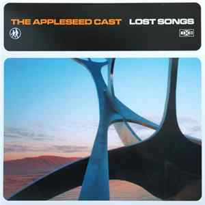 Album The Appleseed Cast - Lost Songs