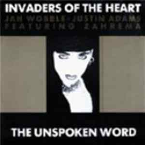 Album Invaders Of The Heart - The Unspoken Word