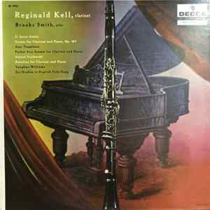 Album Reginald Kell, Brooks Smith , Camille Saint-Saëns, Bruce Templeton , Antoni Szałowski, Ralph Vaughan Williams - Works for Clarinet and Piano