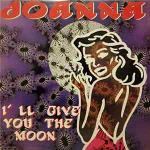 Album Joanna - I'll Give You The Moon