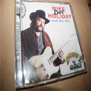 Album Mike Doc Holiday - Small Town Blues