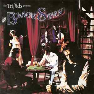 Album The Triffids - The Triffids Present The Black Swan