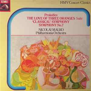 Album Prokofiev, Nicolai Malko, Philharmonia Orchestra - The Love Of Three Oranges Suite / 'Classical' Symphony / Symphony No.7