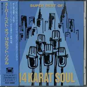 Album 14 Karat Soul - Super Best Of 14 Karat Soul