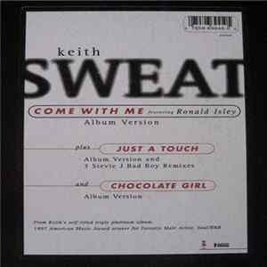 Album Keith Sweat - Come With Me / Just A Touch / Chocolate Girl